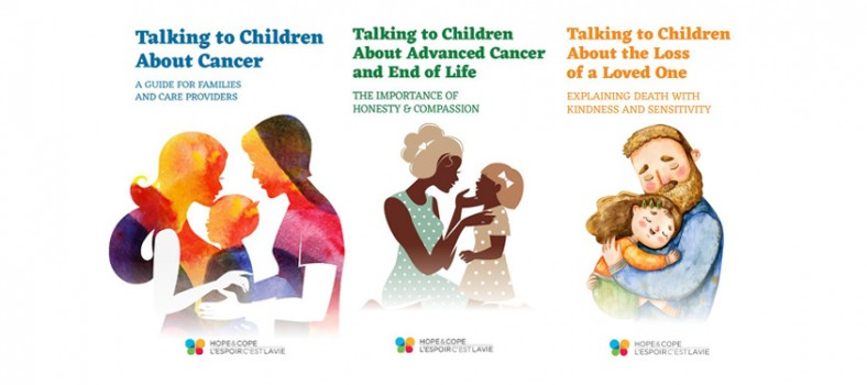 A three-part series of books, published by Hope & Cope, advises parents how to speak with their children about the effect of cancer on their family.