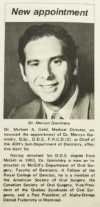 In 1971, Dr. Mervyn Gornitsky's appointment as Chief of the Department of Dentistry was announced in JGH News. (Click on photo to enlarge it.)