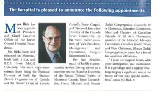 Myer Bick's appointment as President and CEO of the JGH Foundation was noted in the spring 2001 issue of JGH News. (Click on photo to enlarge.)
